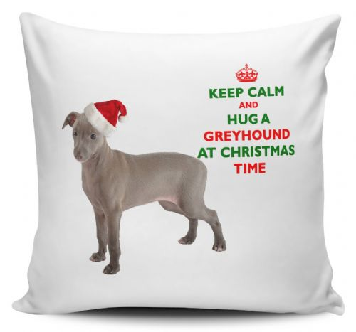 Christmas Keep Calm And Hug A Greyhound Novelty Cushion Cover